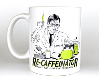 Re-Caffeinator - Coffee Mug