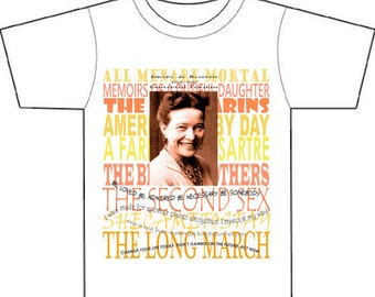 Feminist existential intellectual Simone de Beauvoir, quotes,photo, book list, Tee or Bag