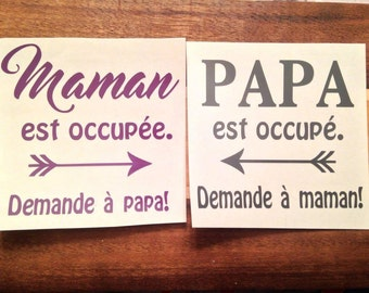 "Duo stickers ""MOM's busy, ask dad, 'dad is busy, ask my mom."