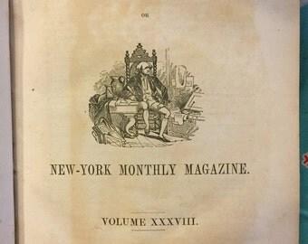 The Knickerbocker, New York Monthly Magazine, Volume XXXVIII, New York, 1853