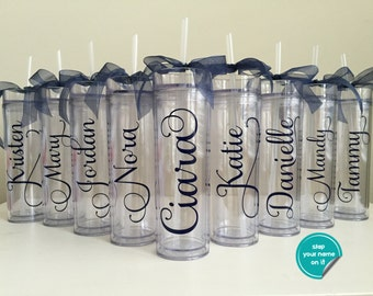 Custom Skinny Tumbler Cups -- Bridesmaid Gifts -- Coworker Gifts -- Gift for Teacher