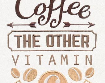 Coffee Is A Vitamin Tea Towel