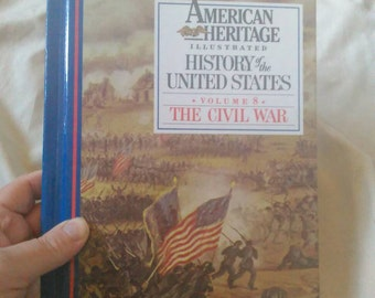 American Heritage Illustrated History Of The United States Volume 8 The Civil War ( 1988 Hardcover )