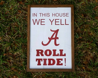 Alabama Crimson Tide In This House We Yell Roll Tide Reclaimed Wood Sign