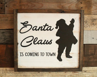 Santa Claus is Coming to Town Reclaimed Wood Sign, Christmas Decor