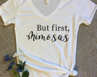 But first mimosas t-shirt/girls weekend shirt/champagne shirt/bachelorette shirt/vacation shirt/brunch shirt