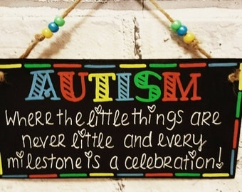 Autism Awareness Plaque Quote Sign Handmade with Love gift