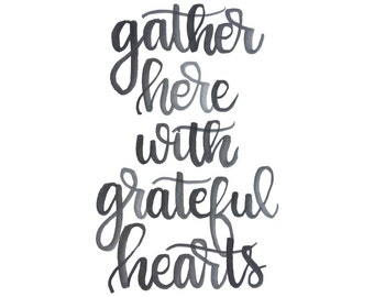 Gather Here With Grateful Hearts, Watercolor Printable, Farmhouse Print, Printable Quote, Kitchen Sign, Last Minute Gift, Wall Decor