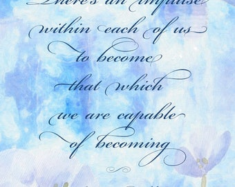 Becoming - inspiration quote. Motivation, wisdom, uplifting. Wall decor.