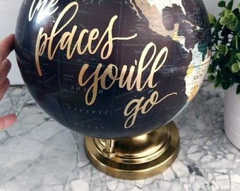Hand Lettered Globe *Now Customizable*