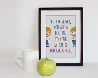 Doctors are Superheroes - Print