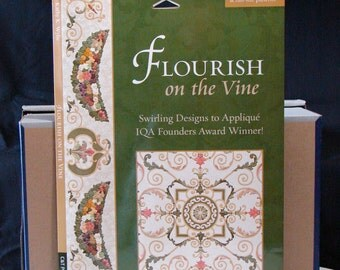 Flourish On The Vine by Kathy K Wylie Instruction Booklet And Full Size Patterns