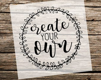 Create Your Own Stencil | Custom Stencil | Custom Stencils | Multiple Sizes | Reusable Stencils | Ready to use | Get Ready to Paint! |