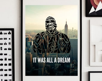 Notorious B.I.G. Biggie Smalls Poster - Notorious B.I.G. Poster - It was all a Dream Print