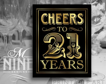 Black & Gold Sign Printables / Cheers To 21 Years / Vintage Party Downloads, 21st Birthday Party Sign, Party Décor BWBG64