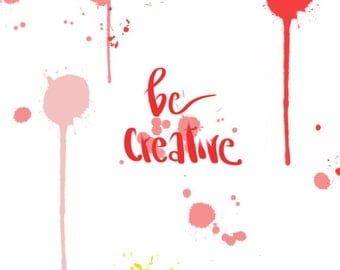 Be Creative paint splatter
