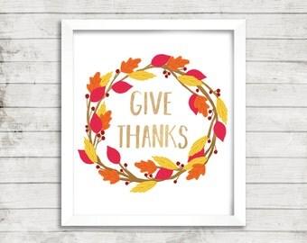 Give Thanks, Printable Wall Art, Seasonal Print, Autumn Print, Thanksgiving Decor, Gold Leaf Print, Modern Home Decor, Hand Lettered Art