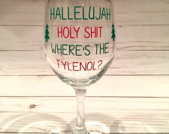 Where's the Tylenol Wine Glass, Christmas Vacation Wine Glass