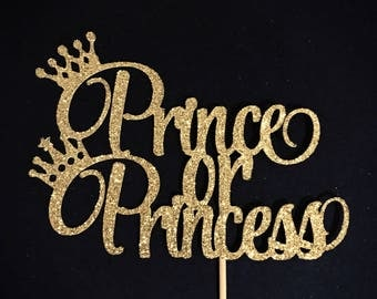 Prince or Princess Cake Topper, Gender Reveal Cake Topper, Baby Shower Cake Topper, He or She Cake Topper, Boy or Girl Cake Topper, Reveal