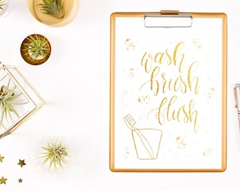 Wash brush flush printable bathroom, instant download, gold, calligraphy