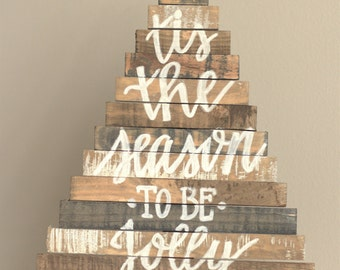 Tis the Season to be Jolly Rustic Wooden Plank Christmas Tree