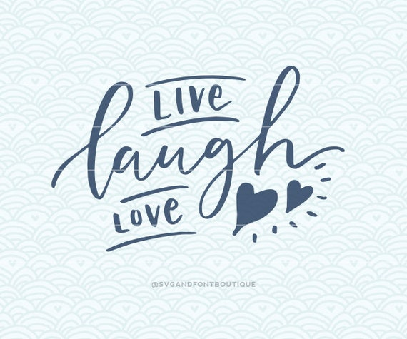 Download SVG Cuttable Vector Live Laugh Love SVG Vector file. Print