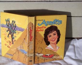 Annette; The Desert Inn Mystery by Doris Schroeder, Copyright 1961 by Walt Disney Productions, Vintage book
