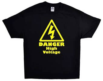 Danger High Voltage Sign Funny T-shirt 100% Cotton Tee