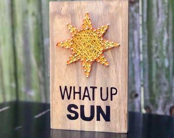 "Sun ""What Up Sun"" String Art"