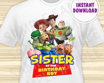 Toy Story Sister of the Birthday Boy Iron On. Toy Story Iron On Transfer. Toy Story Birthday Shirt. Toy Story Party. DIGITAL FILE.