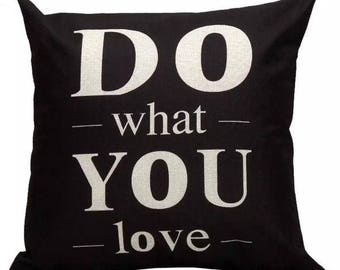 Do What You Love Pillow Cover