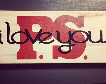 P.S. i love you wood sign, hand painted vintage sign, rustic sign, reclaimed wood sign, Valentines Day gift, love sign, home decor, wedding