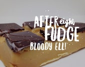 After Eight Fudge - Limited Edition
