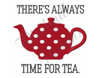 Teapot Time For Tea - Machine Embroidery Design