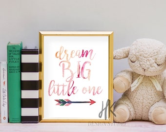 PRINTABLE: 8x10 Dream Big Little One Print (PINK)/ Nursery Print/ Child's Room Print/ Baby Girl Print