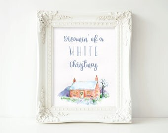 Dreamin' of a White Christmas Watercolor Christmas Holiday Print