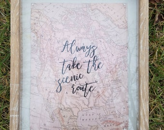 Always Take the Scenic Route Shadow box Map Handwritten