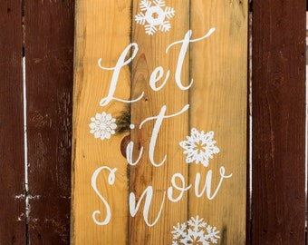 Let it Snow Barnwood Sign