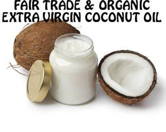 Extra Virgin Coconut Oil Fair Trade & Organic 1 Penny Shipping Samples- 8oz, 16oz, 51oz