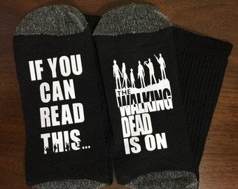 Walking Dead, Socks, TWD Socks If You Can Read This The Walking Dead Is On gift