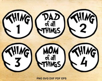 Thing 1 thing 2 svg, Dr seuss svg files, Thing mom, Thing dad, Cut files for Cricut, Svg files for Silhouette Cameo, eps dxf png svg pdf