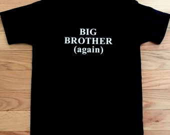 Big Brother (again) T-Shirt!