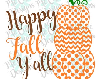 SVG DXF PNG cut file cricut silhouette cameo scrap booking Happy Fall Y'all Pumpkins