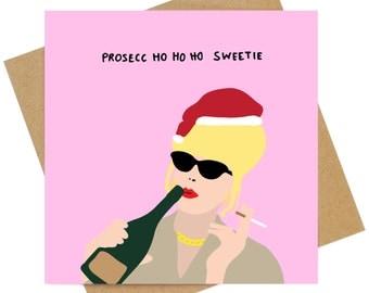 Absolutely Fabulous Prosecco ho ho ho Christmas greeting Card