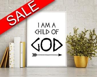 Wall Art I Am A Child Of God Digital Print I Am A Child Of God Poster Art I Am A Child Of God Wall Art Print I Am A Child Of God Faith Art I