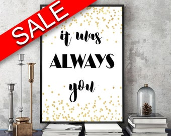 Wall Art It Was Always You Digital Print It Was Always You Poster Art It Was Always You Wall Art Print It Was Always You Love Art It Was