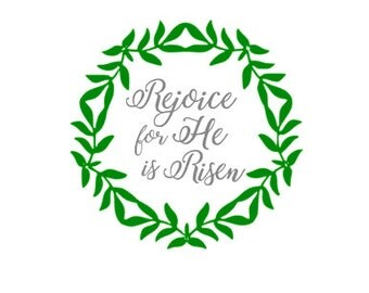 EASTER: Rejoice for He is Risen; Quality Vinyl Decal; Easter Decal, Yeti Decal, Car Decal, Christian Yeti Decal, Christian Car Decal, Gift!!