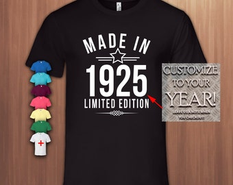 Made in 1925,93rd Birthday Gift T shirt ,93rd Bday T-shirt,93 birthday Tshirt for Woman,93 birthday Tshirt for Men,Tee