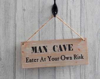 Man Cave Sign - Wooden Man Cave Sign - Enter At Your Own Risk