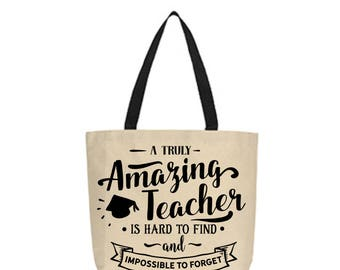 A Truly amazing teacher is hard to find tote bag, Teacher Gift, Teacher apprection, Teacher Tote Bag